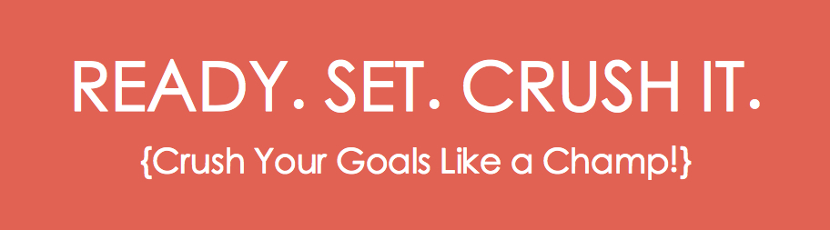 Ready Set Crush it banner 2 jpeg