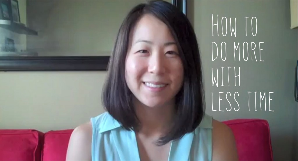 2013 - How to do more with less time