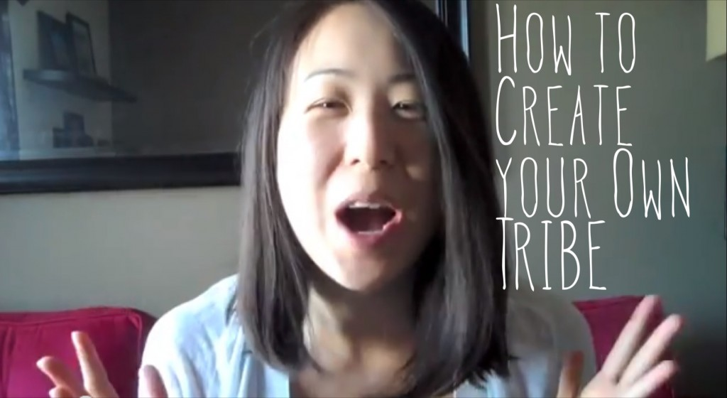 2013 - How to create a tribe