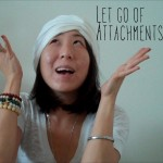 2013 - How to let go of attachment FB